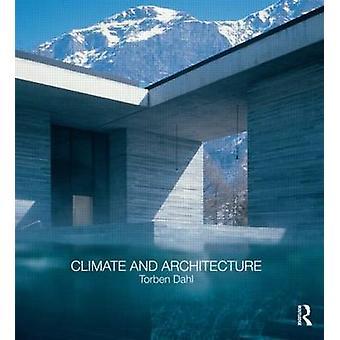 Klima und die Architektur von Torben Dahl - 9780415563093 Buch
