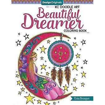 KC Doodle Art Beautiful Dreamer Coloring Book by Krisa Bousquet - 978