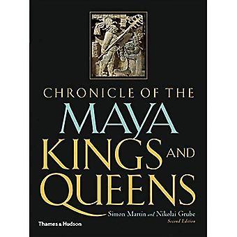 Chronicle av Maya konger og dronninger: tyde dynastier av gamle Maya (Chronicles)