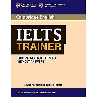Prove di pratica IELTS Trainer sei senza risposte (prove di pratica creati)