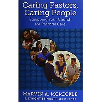 Caring Pastors, Caring People: Equipping Your Church for Pastoral Care (Living Church)