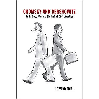 Chomsky and Dershowitz: On Endless War and the End of Civil Liberties