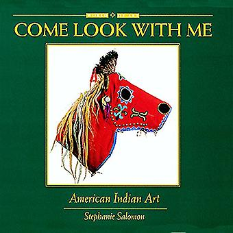 American Indian Art (Come Look with Me)