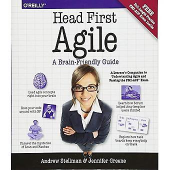 Mit dem Kopf voran Agile: Ein Brain-Friendly-Leitfaden für Agile und PMI-Acp-Zertifizierung