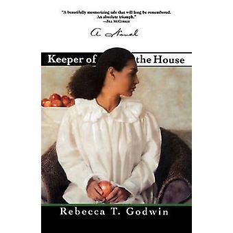 Keeper af huset af Godwin & Rebecca T.