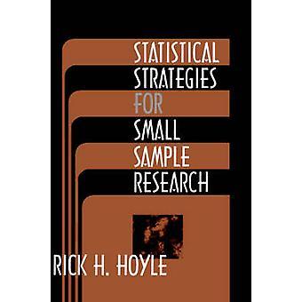 Statistiska strategier för små prov forskning av Hoyle & Rick H.