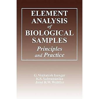 Analyse par éléments biologiques échantillonne les principes et pratiques Volume II par Iyengar & G. Viney