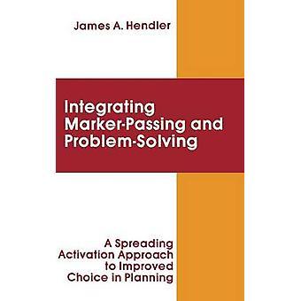 שילוב העברת סמן ופתרון בעיות הפעלת גישת הפעלה כדי לשפר את הבחירה בתכנון של הנדלר & ג'יימס א.