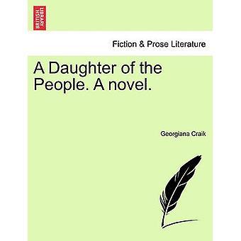 Een dochter van de mensen. Een roman. door Craik & Georgiana