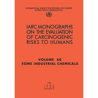 Some Industrial Chemicals by IARC &