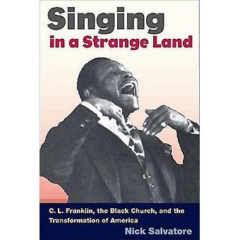 Cantando em uma terra estranha-C. L. Franklin-a igreja negra e os