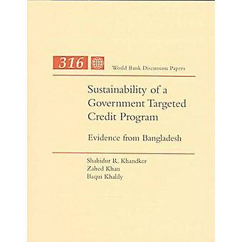 Sustainability of a Government Targeted Credit Program - Evidence from