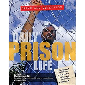 Daily Prison Life by Joanna Rabiger - 9781422234723 Book