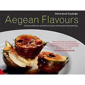 Aegean Flavours by Didem Senol Tiryakioglu - 9781909342484 Book