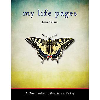 My Life Pages - A Journal by Janet Conner - 9781573246187 Book