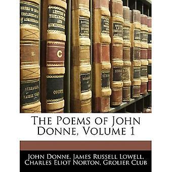 The Poems of John Donne, Volume 1