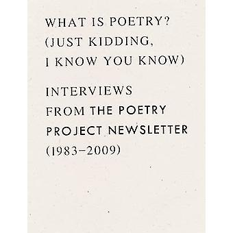What is Poetry? (Just kidding - I know you know) - Interviews from The
