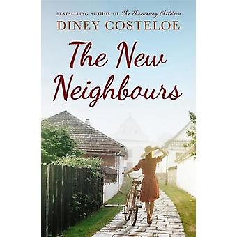 New Neighbours by Diney Costeloe