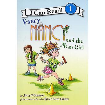 Fancy Nancy and the Mean Girl door Jane O Connor & Geïllustreerd door Robin Preiss Glasser