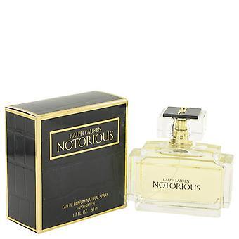 Notorious Eau De Parfum Spray By Ralph Lauren 1.7 oz Eau De Parfum Spray