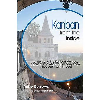 Kanban from the Inside by Burrows & Mike