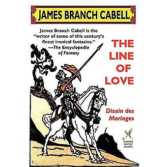 The Line of Love Dizain Des Mariages by Cabell & James Branch