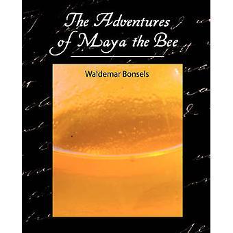 Les Aventures de Maya l'Abeille par Waldemar Bonsels et Bonsels