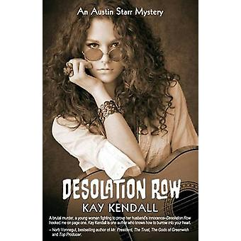 Desolation Row by Kendall & Kay