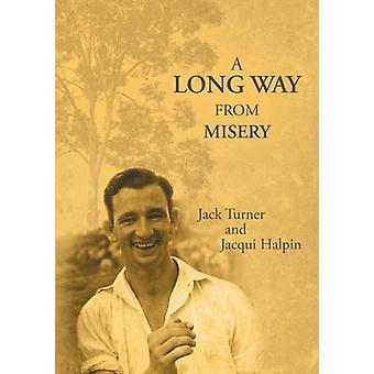 En lång väg från Misery av Turner & Jack