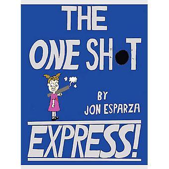 The One Shot Express by Esparza & Jon