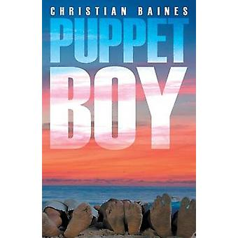 Puppet Boy by Baines & Christian