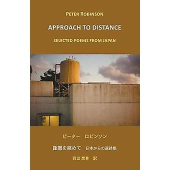 Approach to Distance Selected Poems from Japan by Robinson & Peter