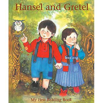 Hansel and Gretel - My First Reading Book by Janet Brown - Ken Morton