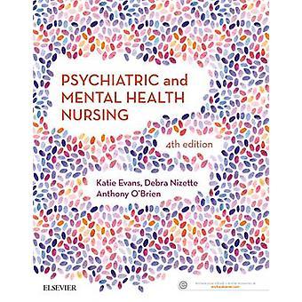 Psychiatric & Mental Health Nursing by Katie Evans - Debra Nizette -