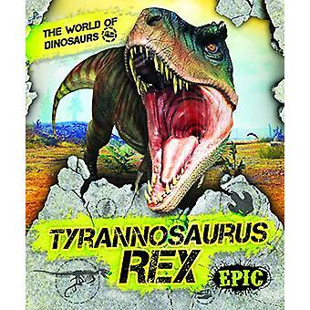 Tyrannosaurus Rex by Rebecca Sabelko - 9781644870907 Book
