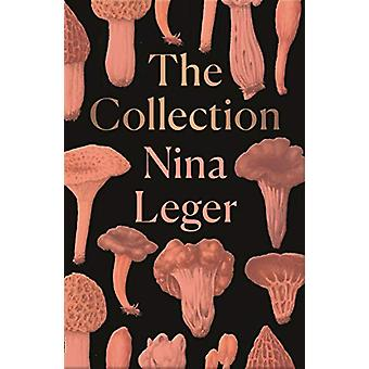 The Collection by Nina Leger - 9781846276866 Book