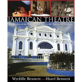 Jamaican Theatre - Highlights of the Performing Arts in the Twentieth