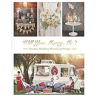 Will You Marry Me Wedding Planning and Design
