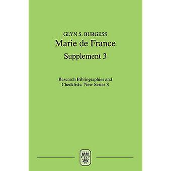 Marie de France - An Analytical Bibliography - No. 3 - Supplement by Gly