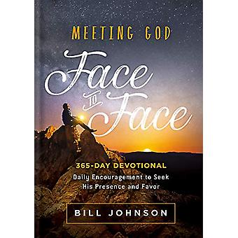 Meeting God Face to Face by Bill Johnson - 9781629995816 Book
