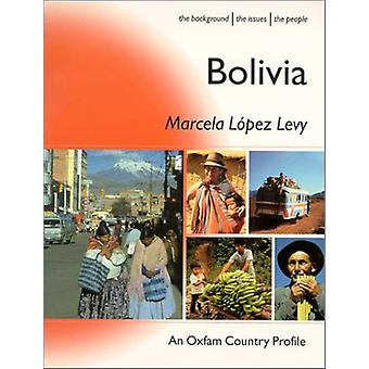 Bolivia by Marcela Lopez-Levy - 9780855984557 Book