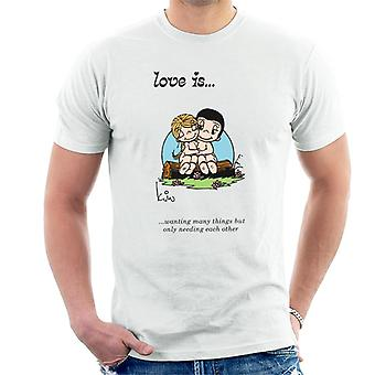Love Is Wanting Many Things But Only Needing Each Other Men's T-Shirt