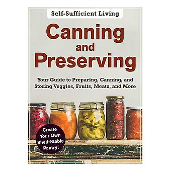 Canning and Preserving by Adams Media