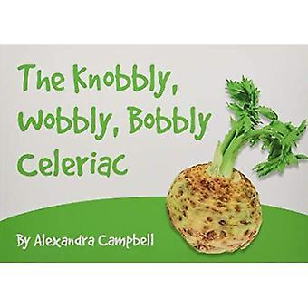 The Knobbly, Wobbly, Bobbly� Celeriac