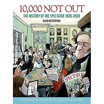 10.000 Not Out: La storia dello spettatore 1828 - 2020