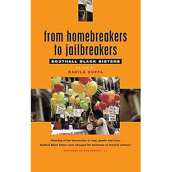 From Homebreakers to Jailbreakers by Edited by Rahila Gupta