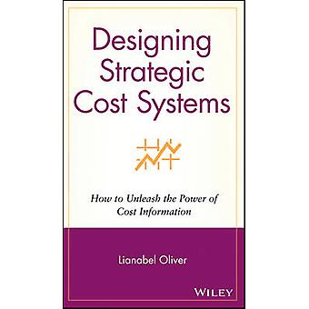 Strategisten kustannusjärjestelmien suunnittelu - Kuinka vapauttaa kustannusten teho