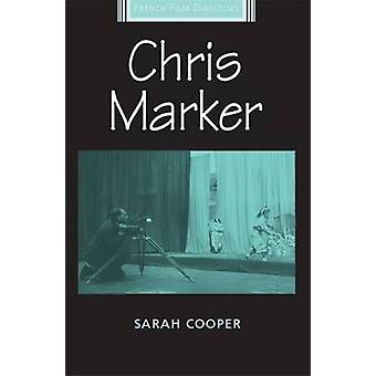 Chris Marker by Sarah Cooper - 9780719083648 Book
