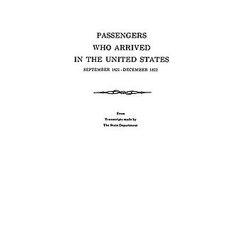 Passengers Who Arrived in the United States - September 1821-December