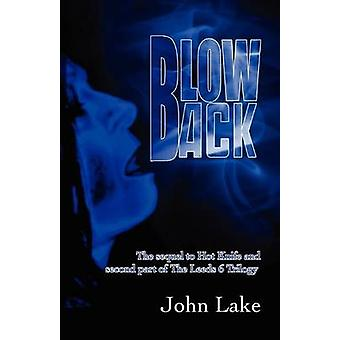 Blowback by John Lake - 9780955469947 Book